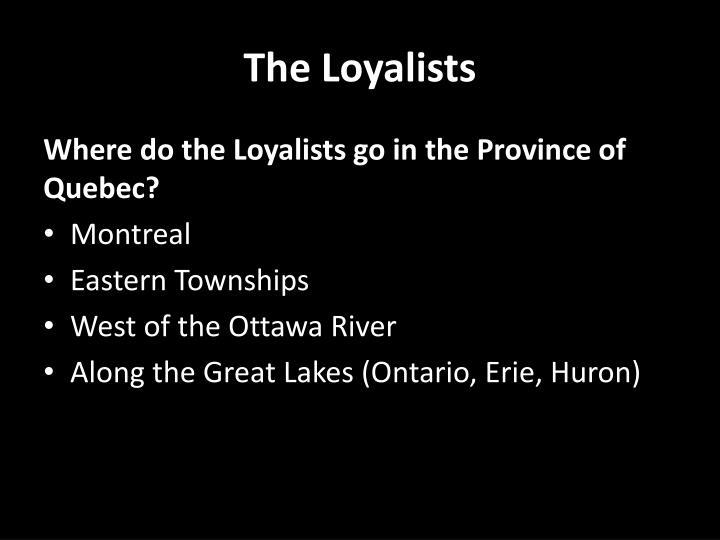 The Loyalists