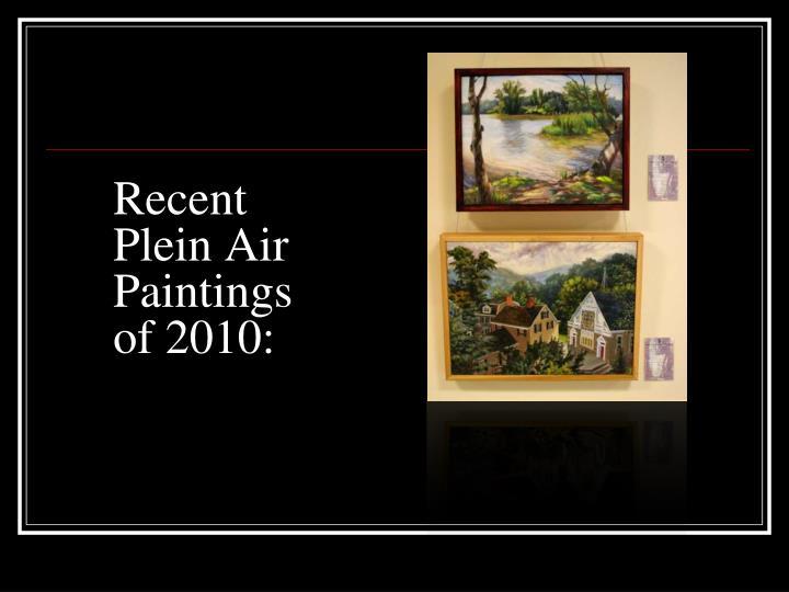 Recent Plein Air Paintings