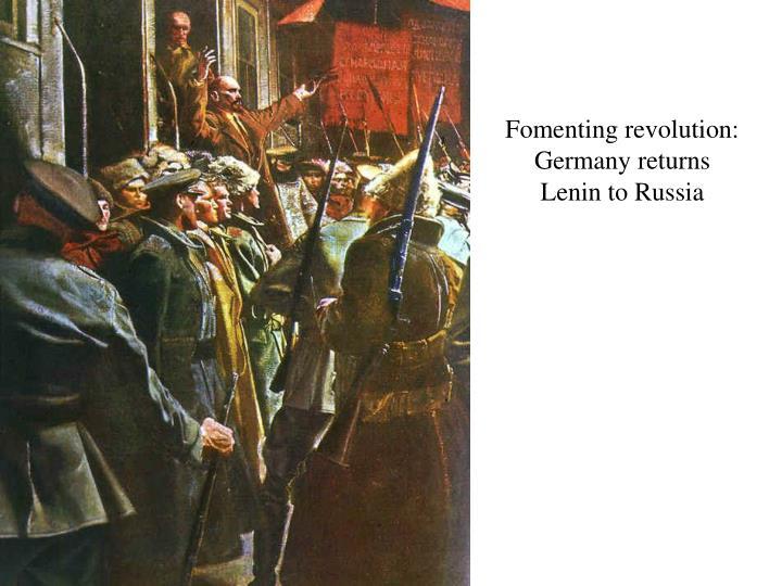 Fomenting revolution: