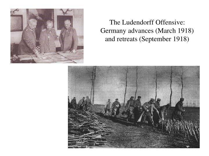 The Ludendorff Offensive: