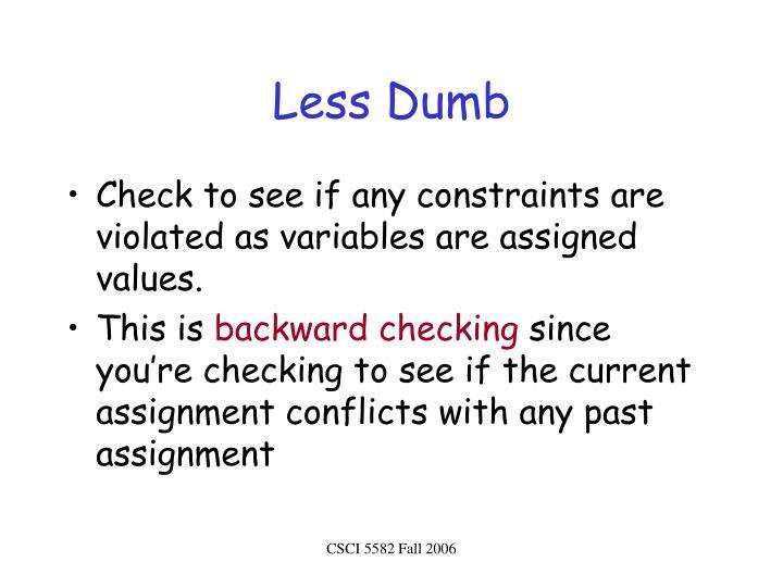 Less Dumb