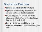 distinctive features12
