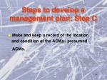 steps to develop a management plan step c