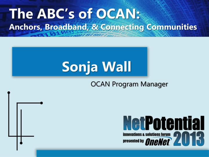 The abc s of ocan anchors broadband connecting communities