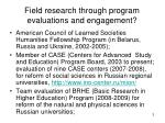 field research through program evaluations and engagement1