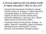 is russia aligning with the global model of higher education why or why not1
