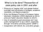 what is to be done reassertion of state policy role in 2001 and after