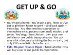 get up go
