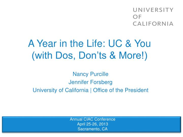 A year in the life uc you with dos don ts more