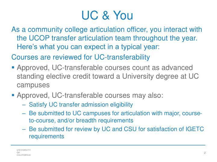 UC & You