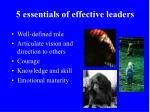 5 essentials of effective leaders