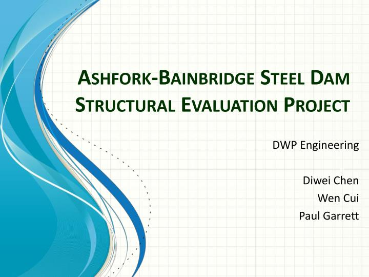 ashfork bainbridge steel dam structural evaluation project