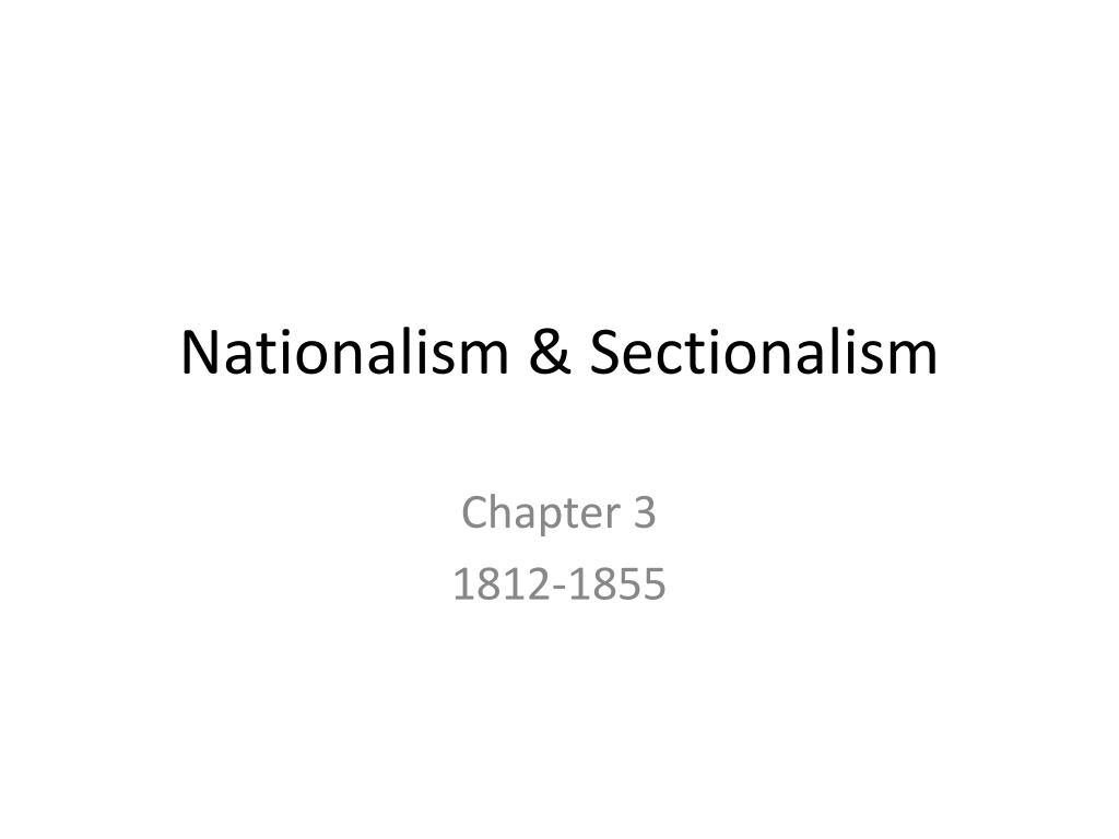nationalism sectionalism