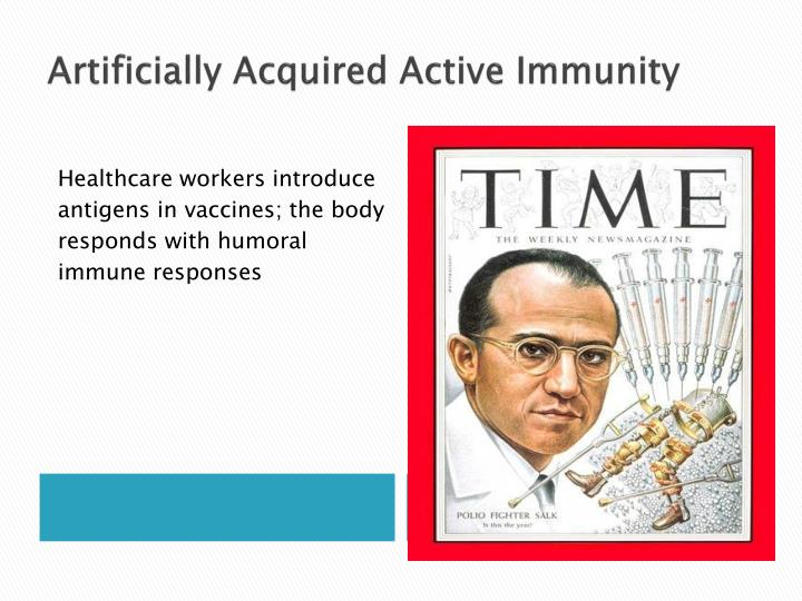 Artificially Acquired Active Immunity