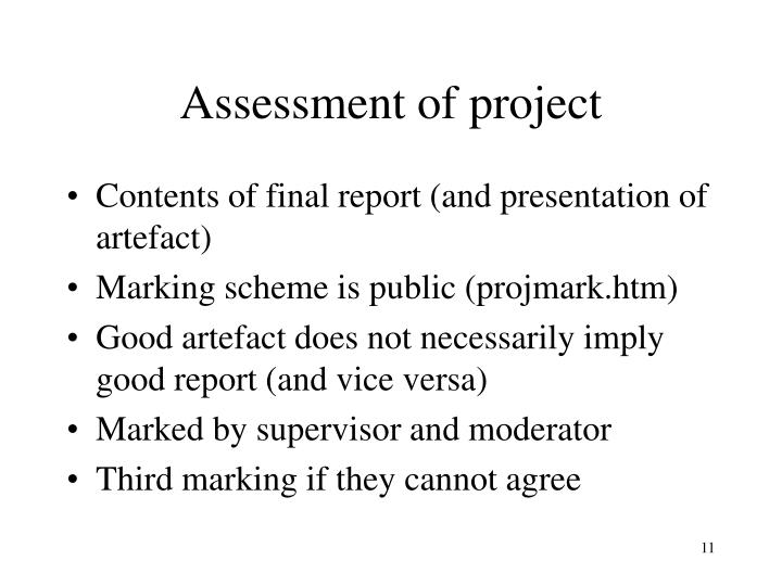 Assessment of project