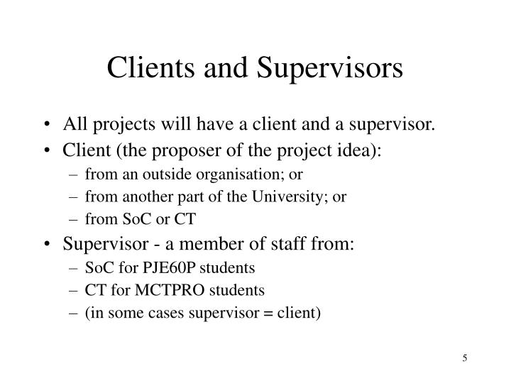 Clients and Supervisors