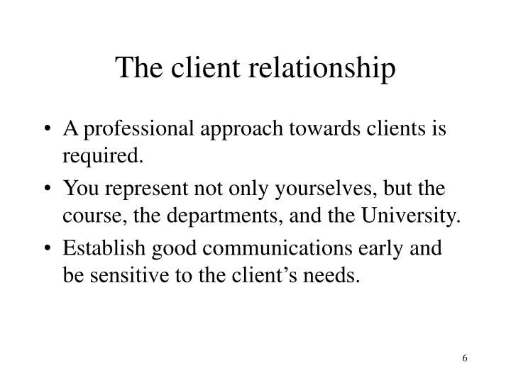 The client relationship