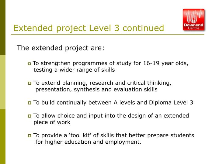 Extended project Level 3 continued
