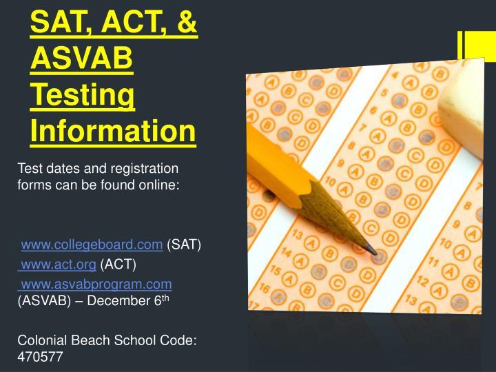 SAT, ACT, & ASVAB Testing Information