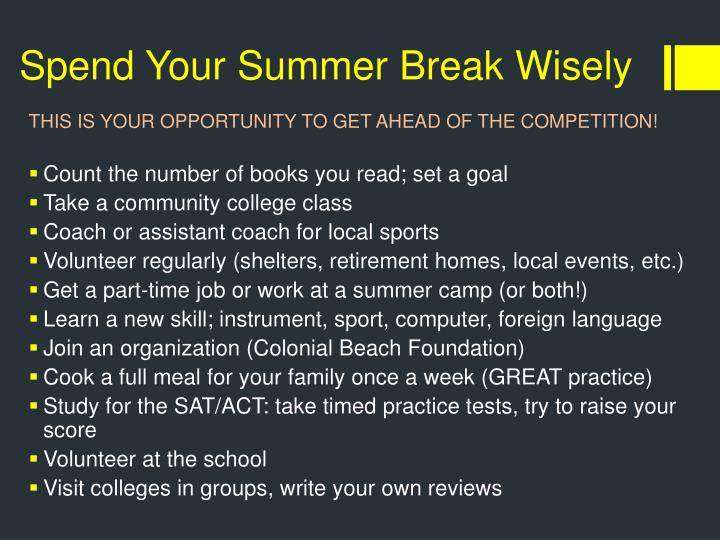 Spend Your Summer Break Wisely