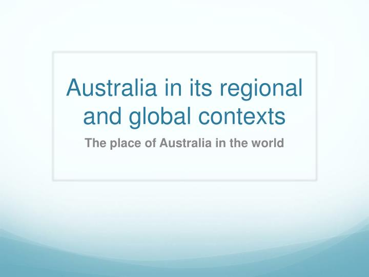 australia has regional and global links
