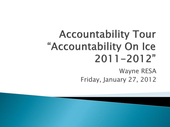 accountability tour accountability on ice 2011 2012 n.