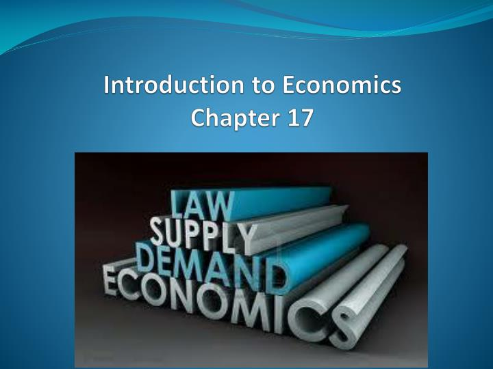 introduction to economics chapter 17 n.
