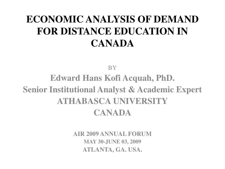economic analysis of demand for distance education in canada n.