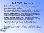 in incose we value
