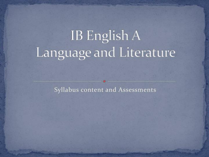 PPT IB English A Language And Literature PowerPoint