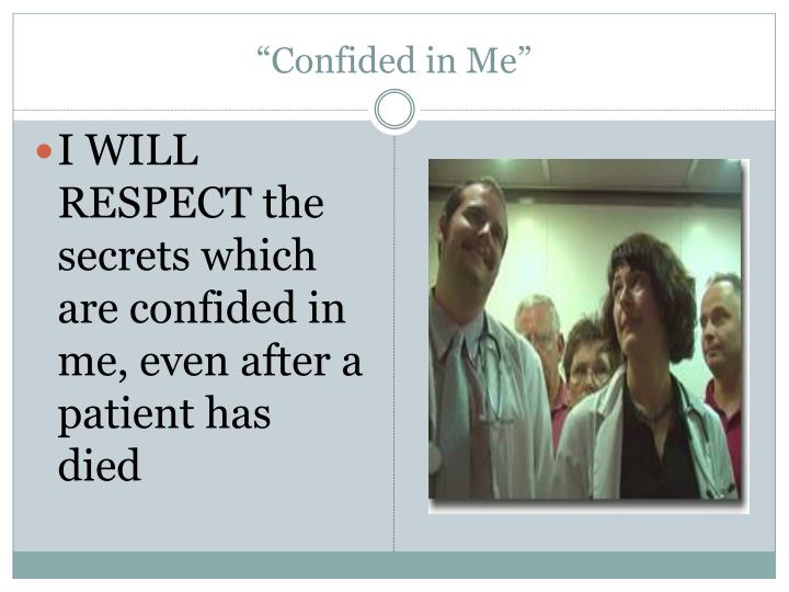 """""""Confided in Me"""""""