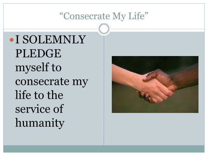 """""""Consecrate My Life"""""""