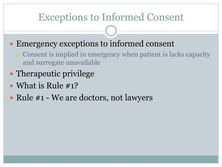 Exceptions to Informed Consent