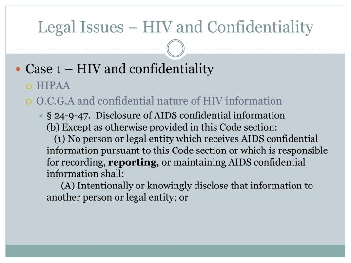 Legal Issues – HIV and Confidentiality