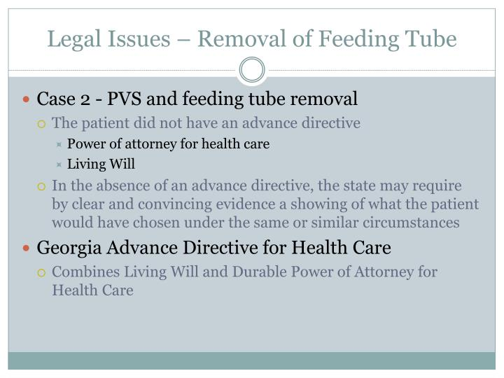 Legal Issues – Removal of Feeding Tube