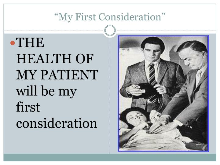 """""""My First Consideration"""""""