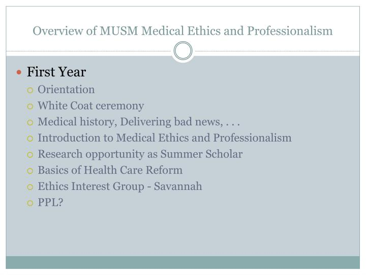 Overview of MUSM Medical Ethics and Professionalism