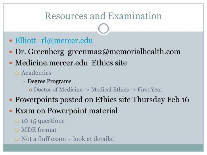 Resources and Examination