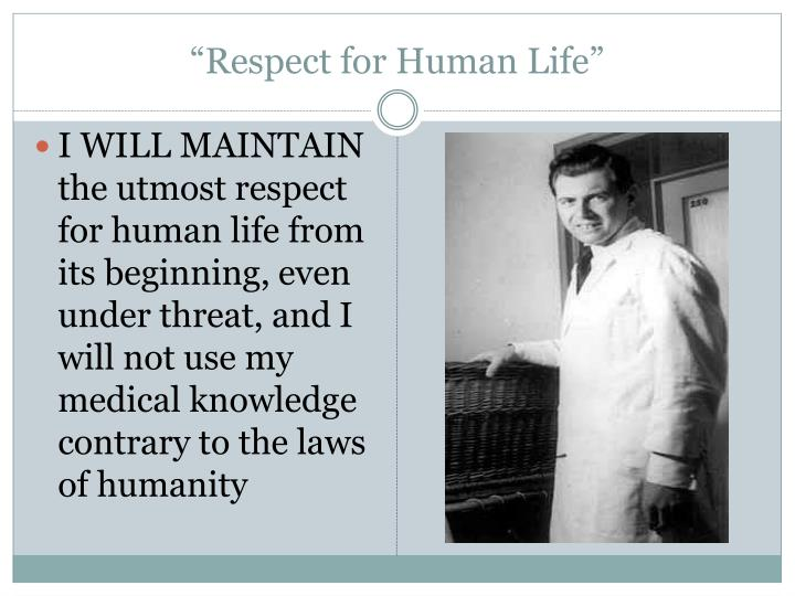 """""""Respect for Human Life"""""""