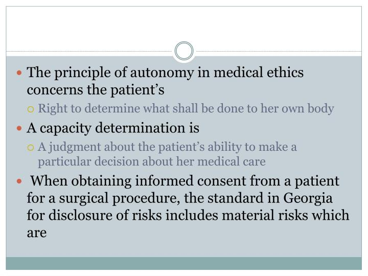The principle of autonomy in medical ethics concerns the patient's