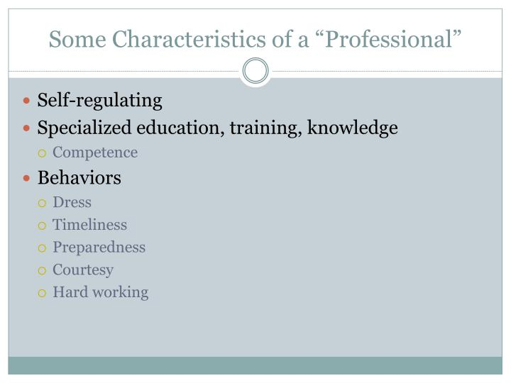 """Some Characteristics of a """"Professional"""""""