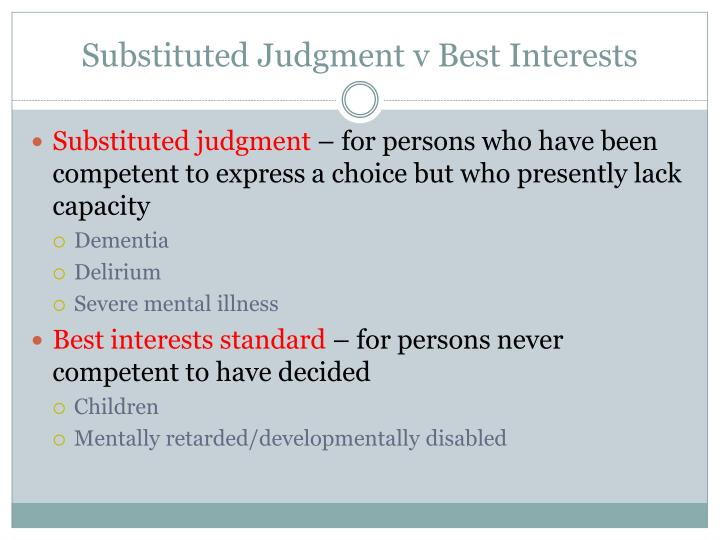 Substituted Judgment v Best Interests