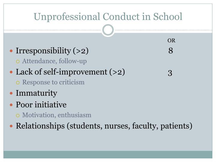Unprofessional Conduct in School