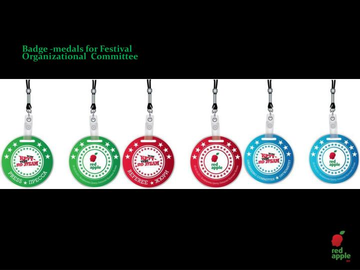 Badge -medals for Festival