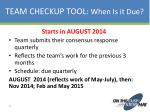 team checkup tool when is it due