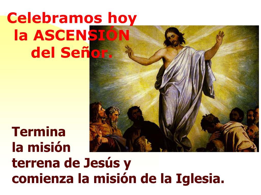 PPT - La Ascensión del señor PowerPoint Presentation, free ...