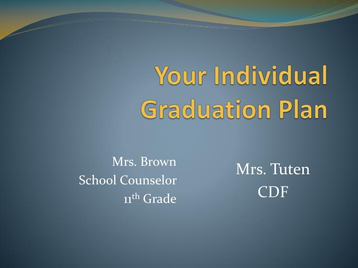 your individual graduation plan n.