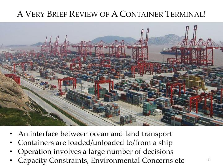 A very brief review of a container terminal