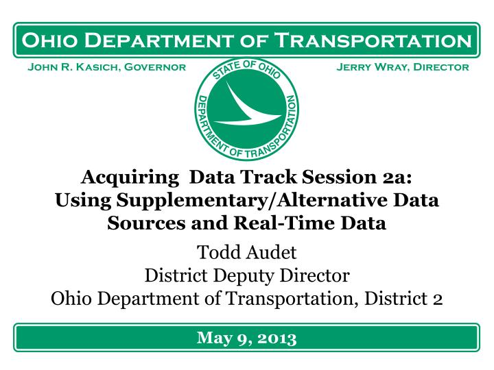 acquiring data track session 2a using supplementary alternative data s ources and real time d ata n.