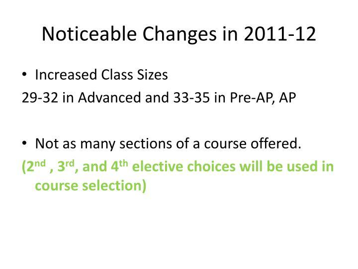 Noticeable Changes in 2011-12